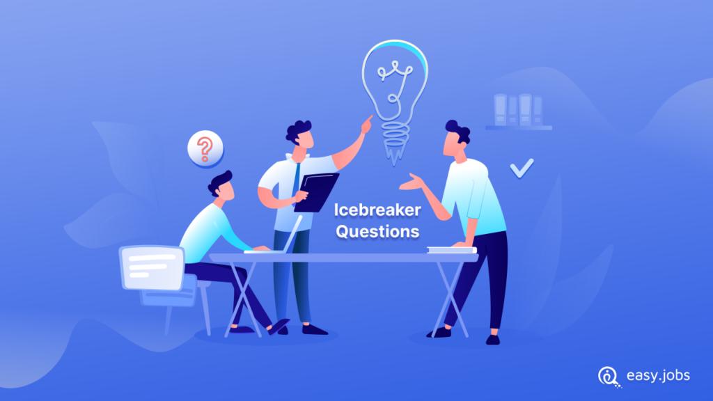 Best Icebreaker Questions